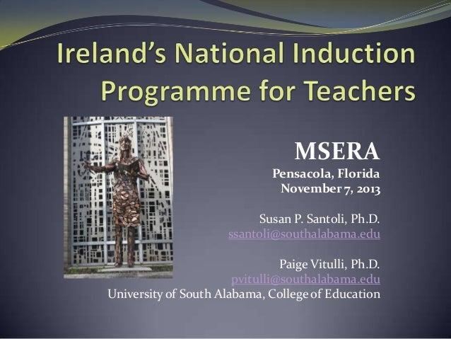 MSERA Pensacola, Florida November 7, 2013 Susan P. Santoli, Ph.D. ssantoli@southalabama.edu Paige Vitulli, Ph.D. pvitulli@...