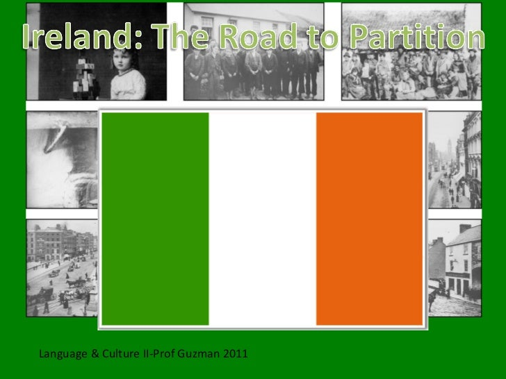 Ireland the road to partition guzman 2011