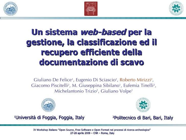 Un sistema  web-based  per la gestione, la classificazione ed il recupero efficiente della documentazione di scavo IV Work...