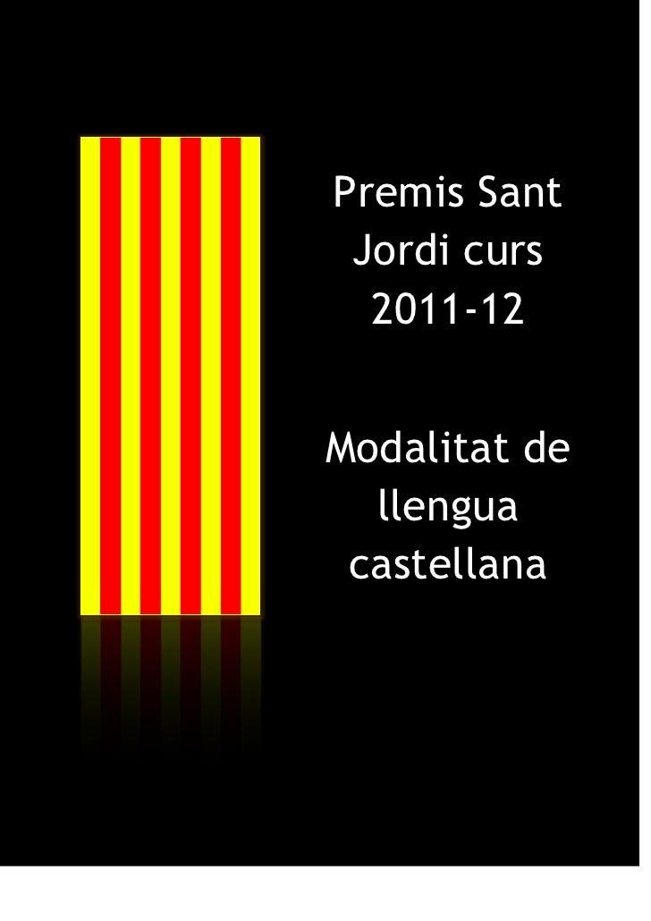 Premis Sant Jordi curs  2011-12Modalitat de  llengua castellana
