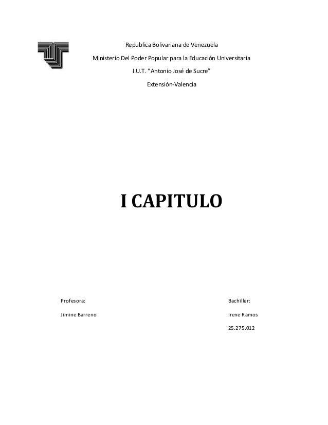 I CAPITULO Profesora: Bachiller: Jimine Barreno Irene Ramos 25.275.012 Republica Bolivariana de Venezuela Ministerio Del P...