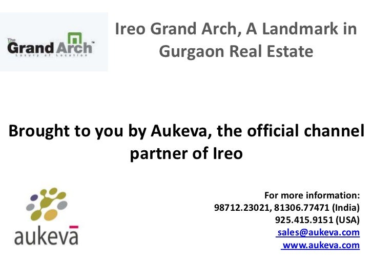Ireo Grand Arch, A Landmark in                   Gurgaon Real EstateBrought to you by Aukeva, the official channel        ...