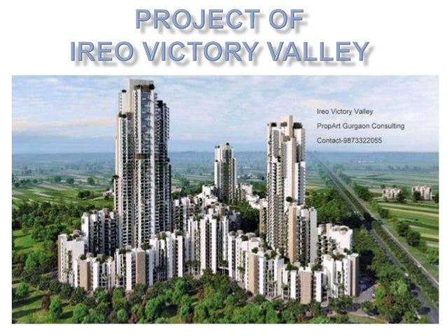  Ireo Victory valley is a luxury residentialproject of Ireo group. Project has launched in 10 May, 2010. Total No. of A...