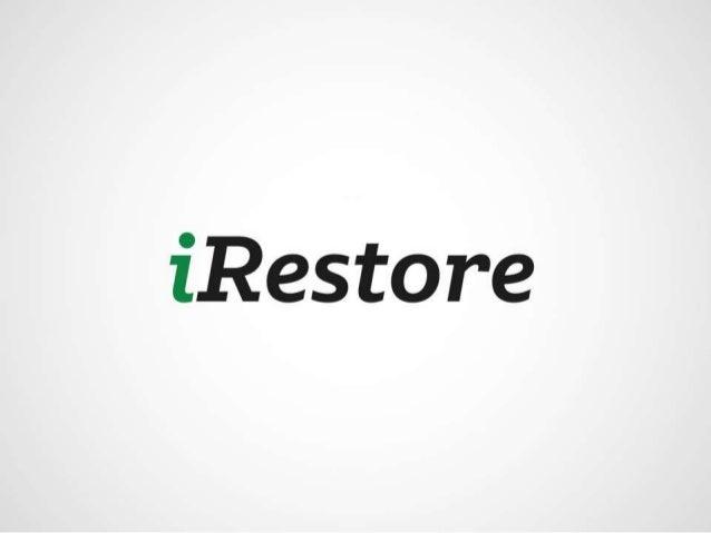 iRestore Business Opportunity Presentation