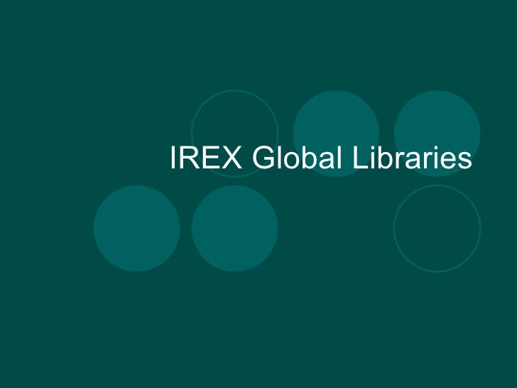 IREX si Global Libraries