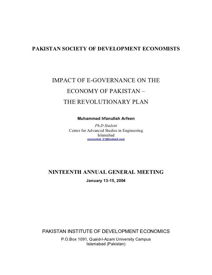 PAKISTAN SOCIETY OF DEVELOPMENT ECONOMISTS     IMPACT OF E-GOVERNANCE ON THE          ECONOMY OF PAKISTAN –         THE RE...