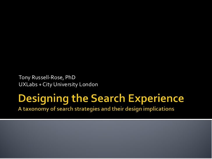 Tony Russell-Rose, PhDUXLabs + City University London
