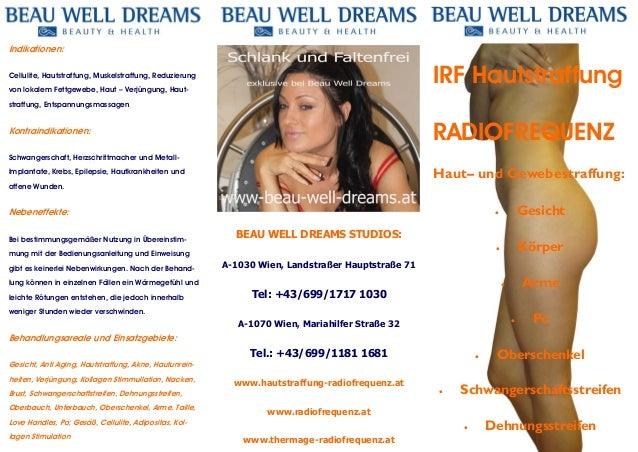 Indikationen:  IRF Hautstraffung  Cellulite, Hautstraffung, Muskelstraffung, Reduzierung von lokalem Fettgewebe, Haut – Ve...