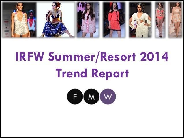 IRFW Summer Resort 2014 Trend Report