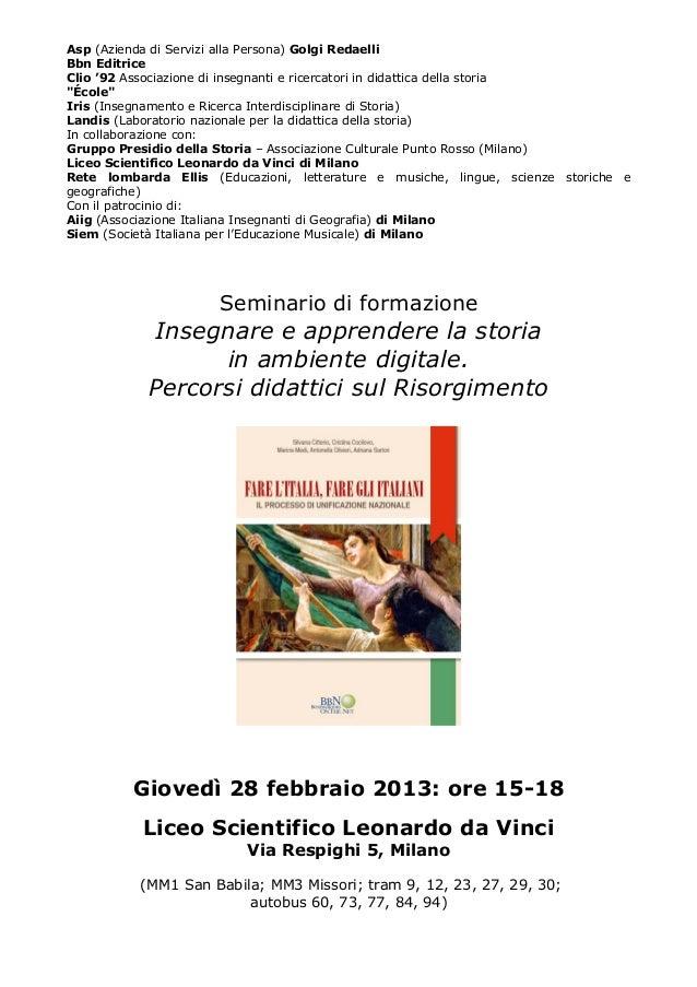 Asp (Azienda di Servizi alla Persona) Golgi RedaelliBbn EditriceClio '92 Associazione di insegnanti e ricercatori in didat...