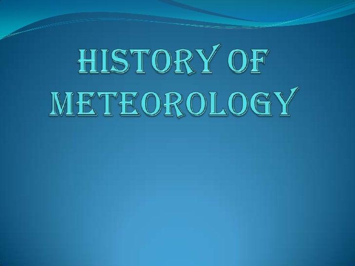 History of Meteorology<br />