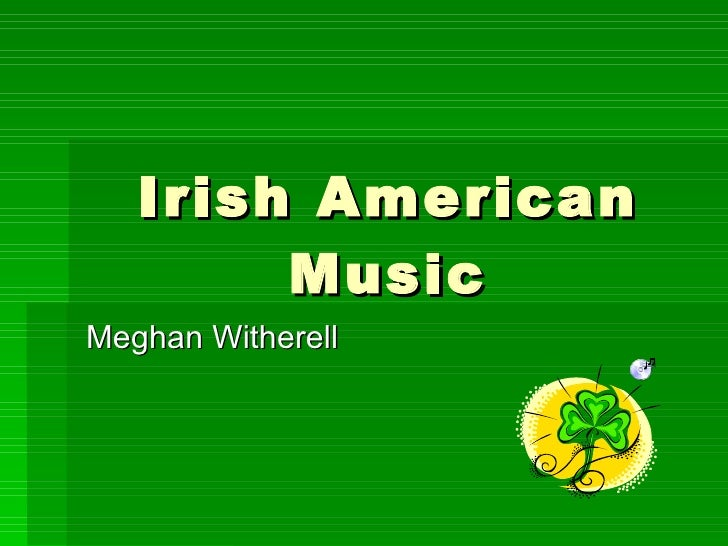 Irish American Music Meghan Witherell