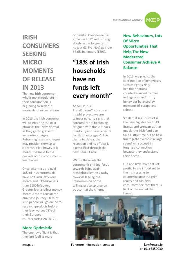 Irish Consumers Seeking Micro Moments of Release in 2013