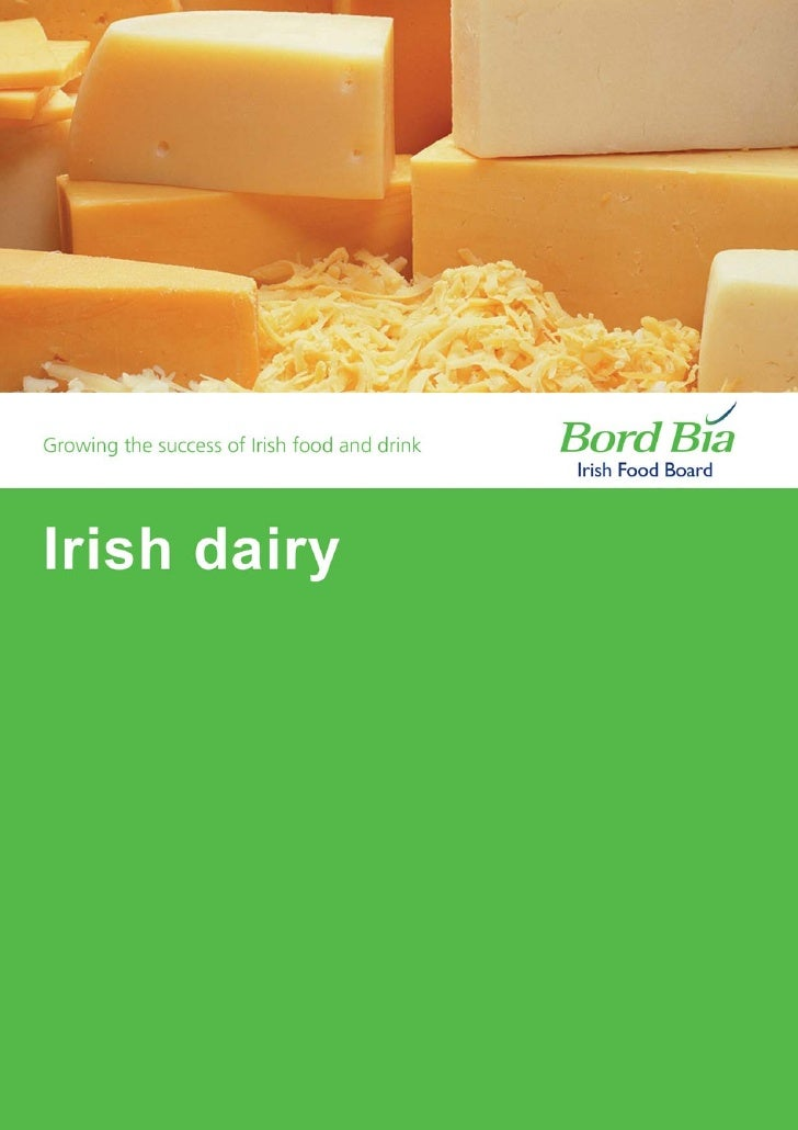 """Irish Dairy Producethe cream of the cropKnown around the world as the """"Green Isle"""", Ireland's temperate climate and lushpa..."""
