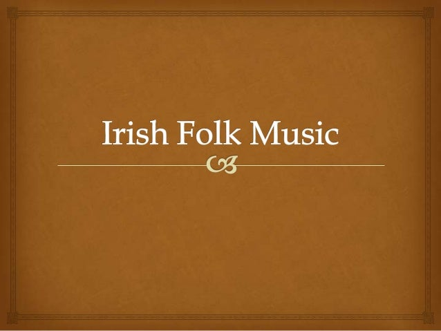 Ven World Irish Folk Music