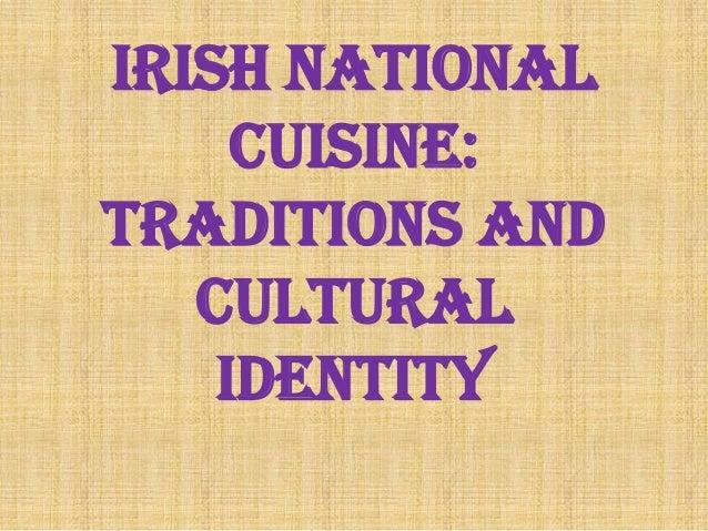 Irish nationalcuisine:traditions andculturalidentity