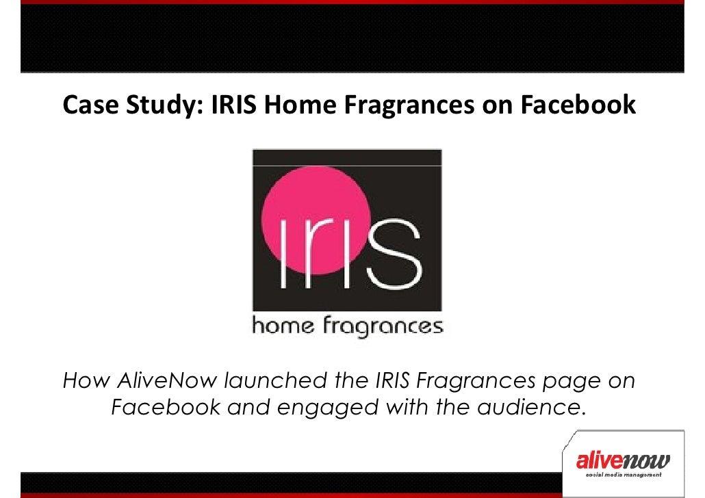 Social Media Case Study: IRIS Home Fragrances