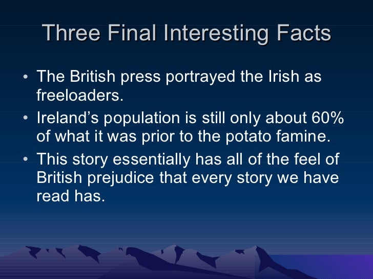essay on the irish potato famine Essay on the irish potato famine http:, blackening leaves and lecture on famine malthus:: an essay, the world, as discover topics.