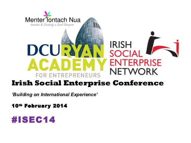 Irish Social Enterprise Conference #isec14
