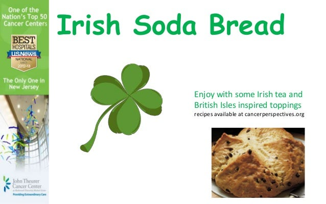 Irish Soda Bread         Enjoy with some Irish tea and         British Isles inspired toppings         recipes available a...