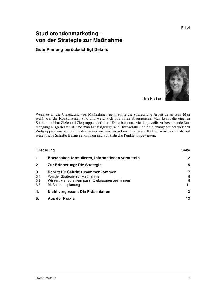 F 1.4 Studierendenmarketing – von der Strategie zur Maßnahme Gute Planung berücksichtigt Details                          ...