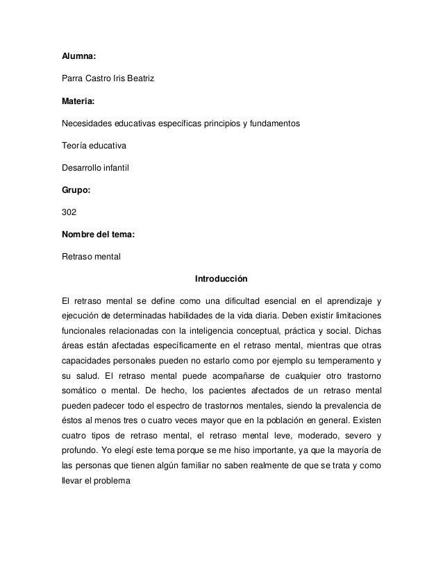 Alumna:Parra Castro Iris BeatrizMateria:Necesidades educativas específicas principios y fundamentosTeoría educativaDesarro...
