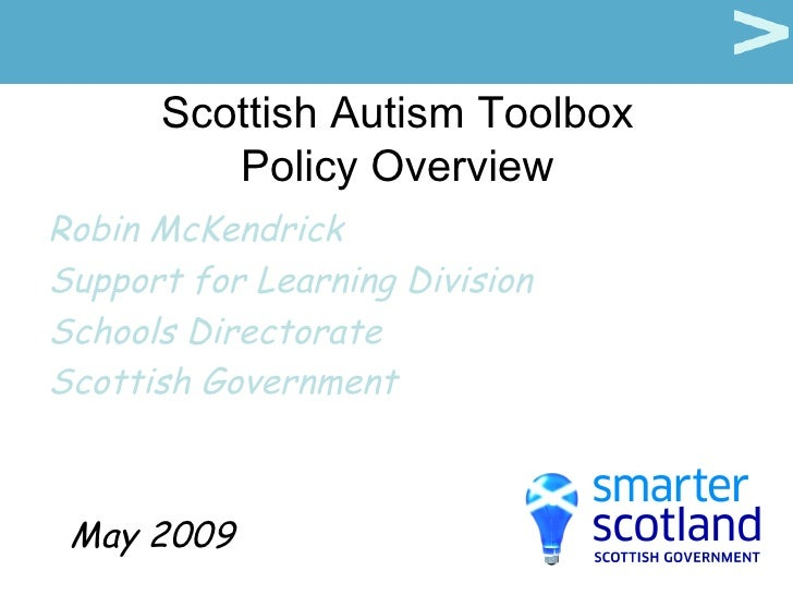 Scottish Autism Toolbox: Policy Overview - Robin McKendrick
