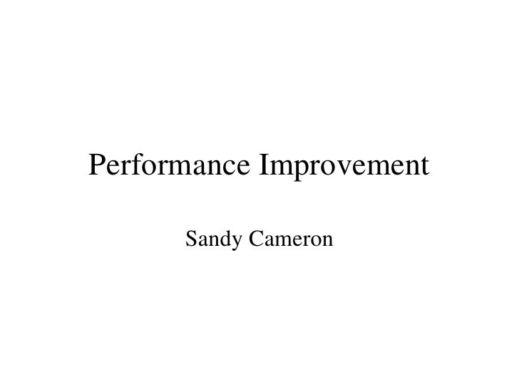 Performance Improvement Sandy Cameron