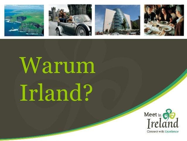 Warum Irland?