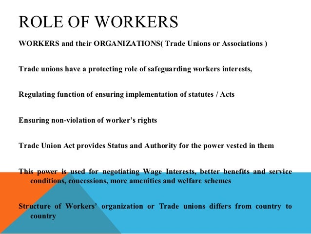 the role of management and the union in an organization essay Unions & labor relations the role & importance of unions in organizations   security from market, economic, technological & managerial threats improve  power.