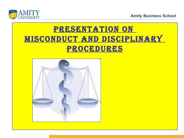 Presentation on  MISCONDUCT AND DISCIPLINARY  PROCEDURES