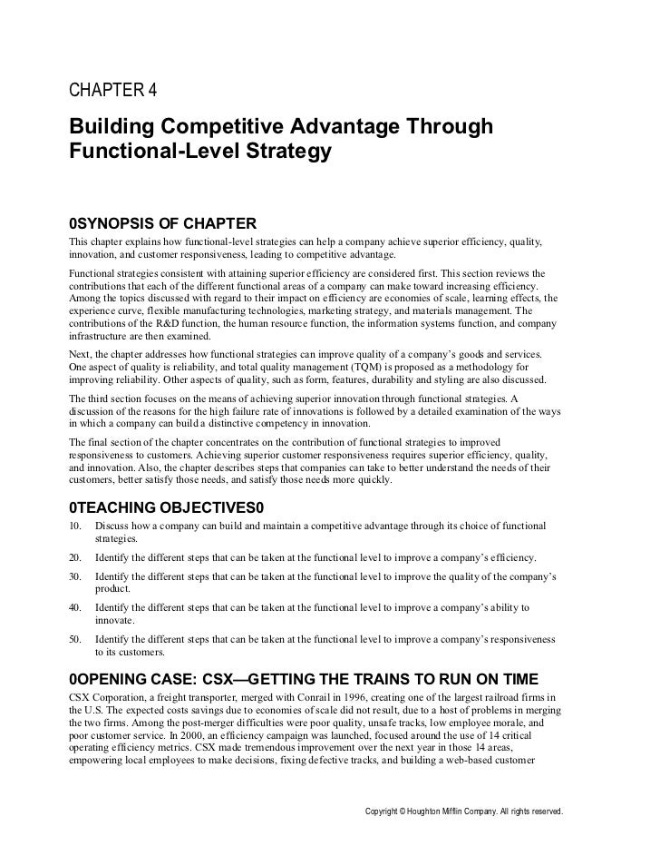 CHAPTER 4Building Competitive Advantage ThroughFunctional-Level Strategy0SYNOPSIS OF CHAPTERThis chapter explains how func...