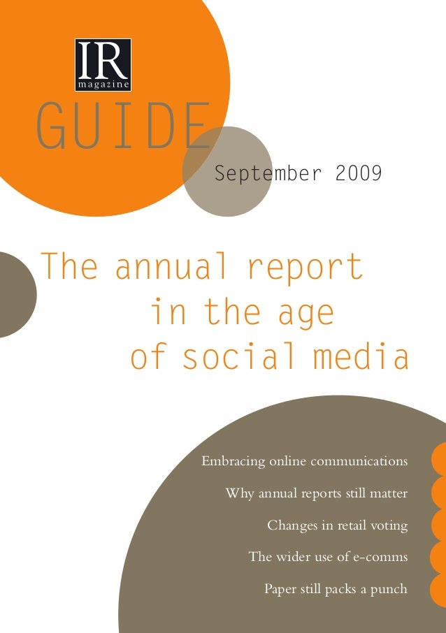 GUIDE Embracing online communications Why annual reports still matter Changes in retail voting The wider use of e-comms Pa...