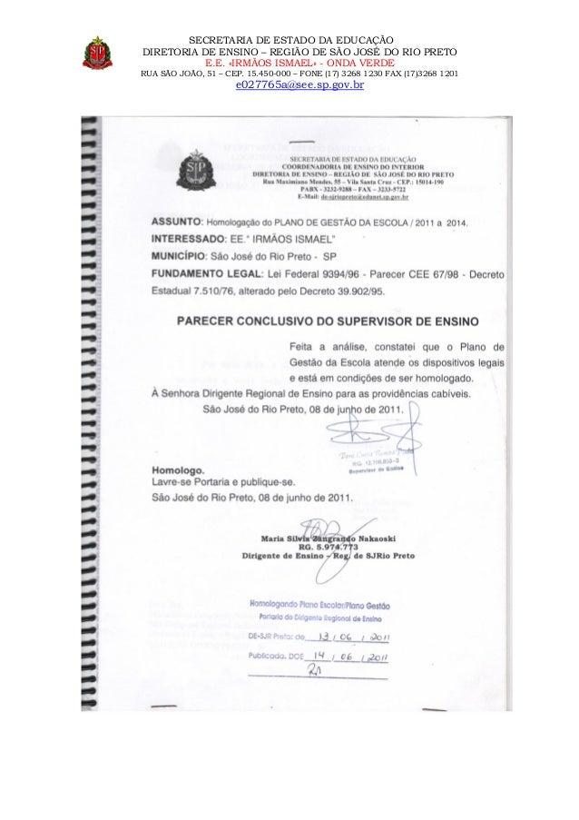 SECRETARIA DE ESTADO DA EDUCAÇÃO DIRETORIA DE ENSINO – REGIÃO DE SÃO JOSÉ DO RIO PRETO E.E. «IRMÃOS ISMAEL» - ONDA VERDE R...