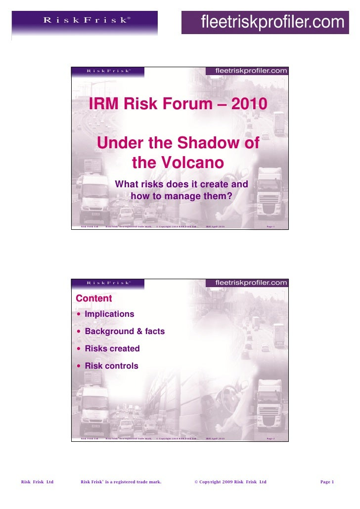 IRM Risk Forum – 2010                                Under the Shadow of                                  the Volcano     ...