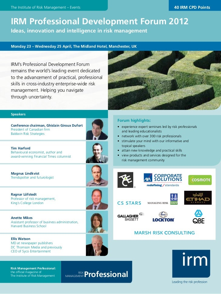 40 IRM CPD PointsIRM Professional Development Forum 2012Ideas, innovation and intelligence in risk managementMonday 23 – W...