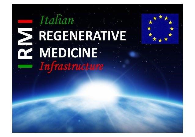 LE  CELLULE  STAMINALI  E     LA  MEDICINA  RIGENERATIVA   • FEDERAL  INITIATIVE  FOR   REGENERATIV...