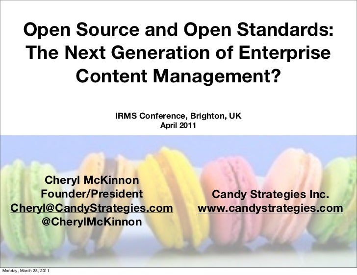 Open Source and Open Standards, the Future of ECM? IRMS Conference April 2011