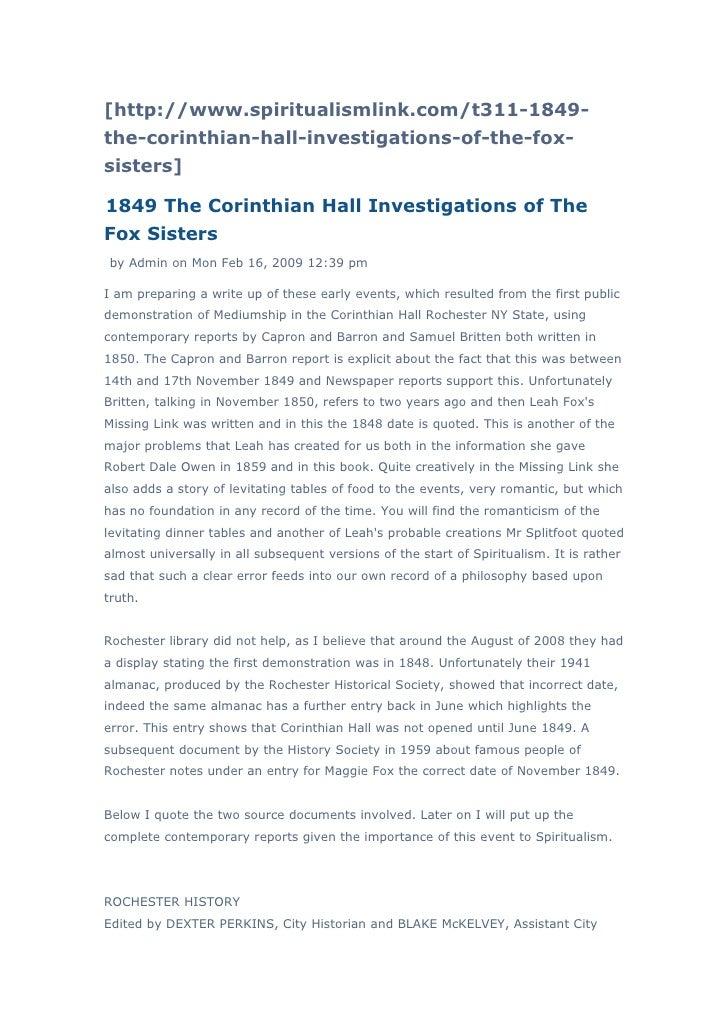 [http://www.spiritualismlink.com/t311-1849-the-corinthian-hall-investigations-of-the-fox-sisters]1849 The Corinthian Hall ...