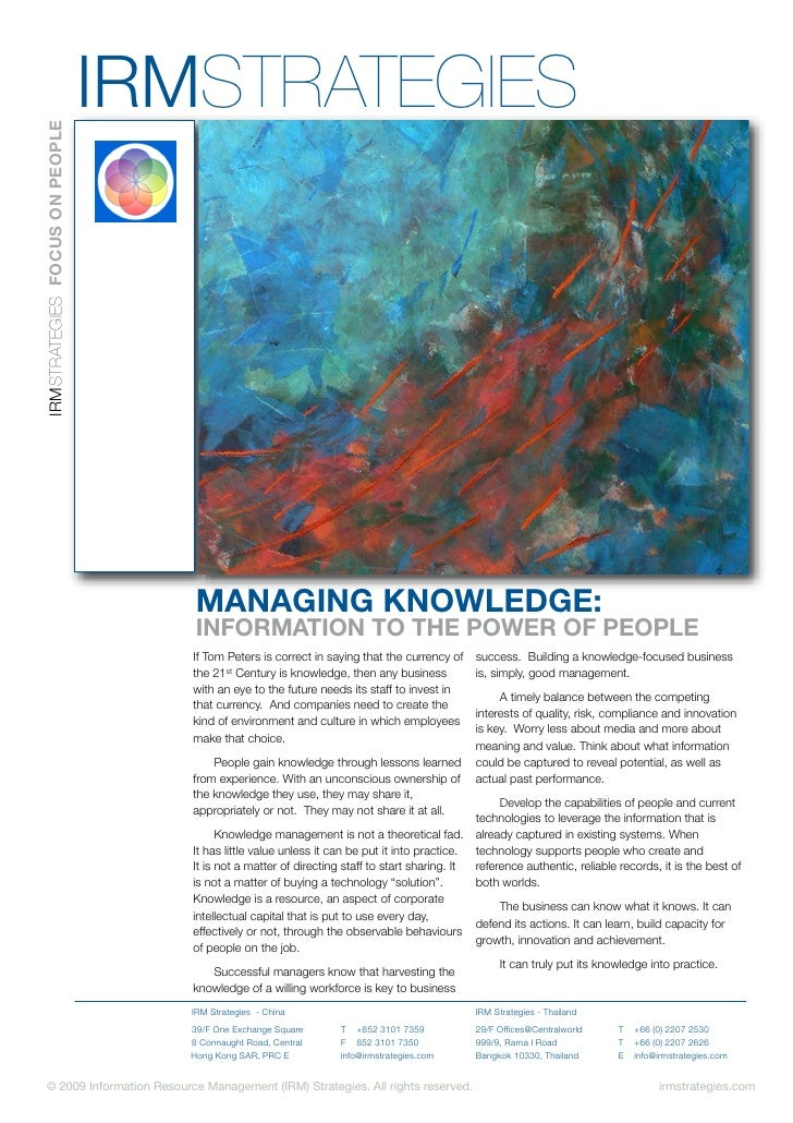 IRMSTRATEGIES IRMSTRATEGIES FOCUS ON PEOPLE                                        MANAGING KNOWLEDGE:                    ...