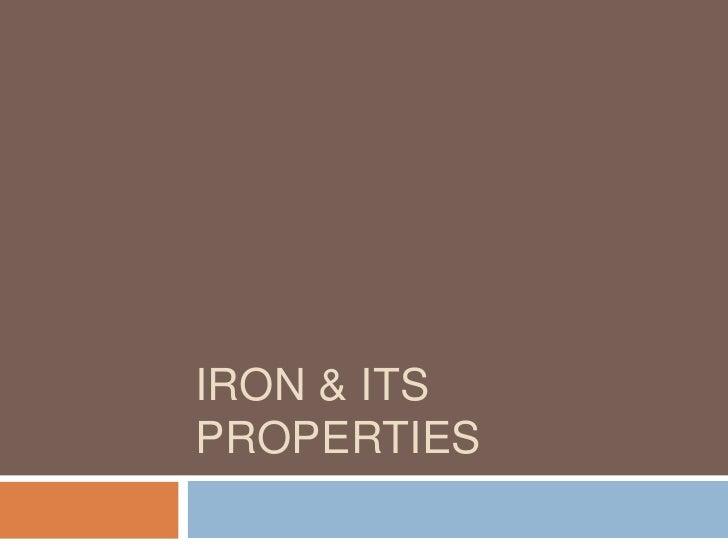 IRON & ITS PROPERTIES<br />