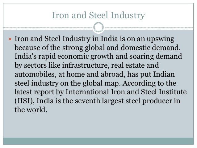 information about iron and steel industry Japan steel information center (jsic) is the voice of the japanese steel industry in the united states it is supported by the japan iron & steel federation , a private, not-for-profit organization which has been in existence since 1948.
