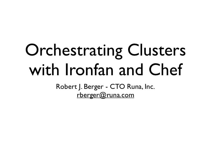 Orchestrating HBase Cluster Deployment with Ironfan and Chef