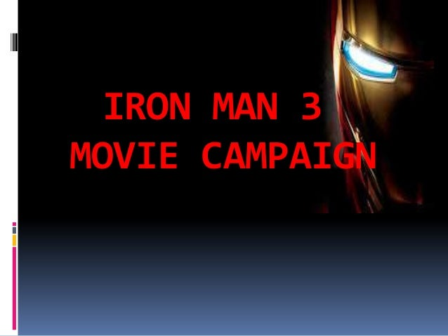 Iron man 3 campaign analysis
