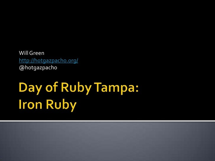 Tampa Day of Ruby: Iron Ruby