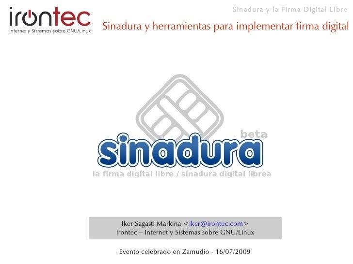 Sinadura y otras herramientas de software libre para implementar firma digital