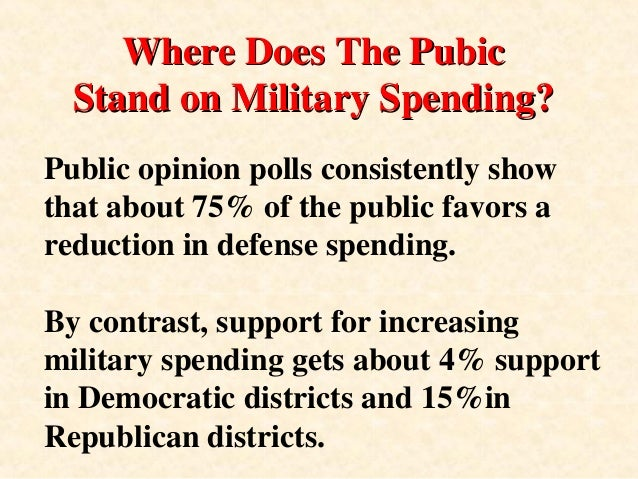 defense spending and the military industrial complex In 1961, dwight eisenhower famously identified the military-industrial complex, warning that the growing fusion between corporations and the armed forces posed a.