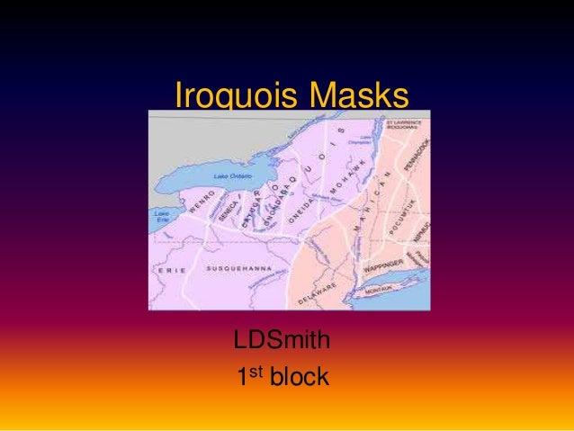 Iroquois MasksLDSmith1st block