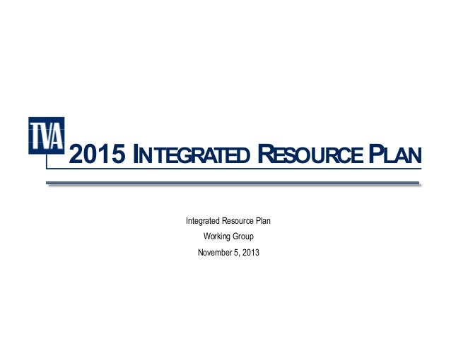 Integrated Resource Plan Working Group – November 5, 2013