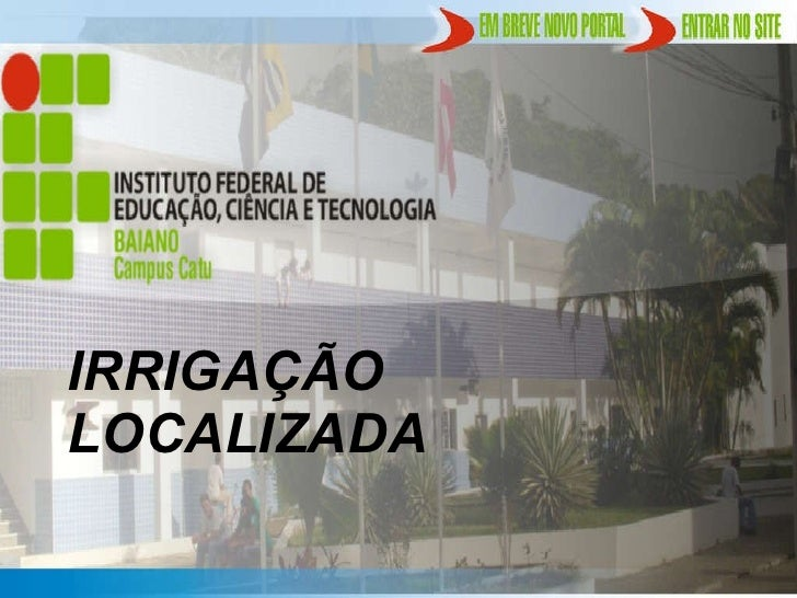 IRRIGAÇÃO LOCALIZADA